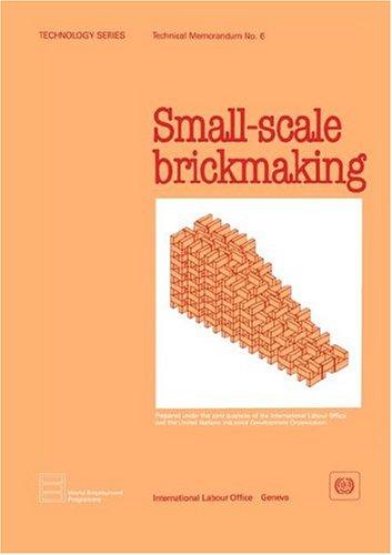 9789221035671: Small-scale brickmaking (Technology Series. Technical Memorandum No. 6)