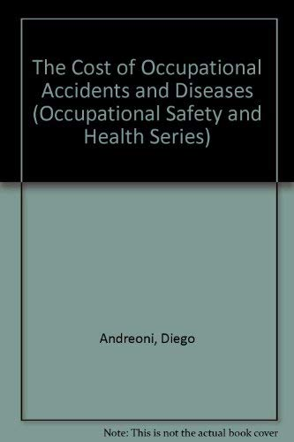 The Cost of Occupational Accidents and Diseases: Diego Andreoni