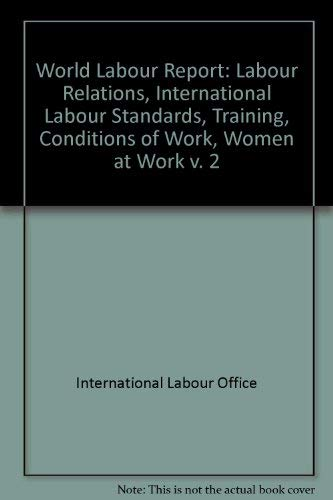 World Labour Report (Vol. 2)