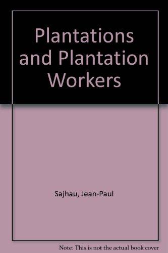 Plantations and Plantation Workers: Jean-Paul Sajhau