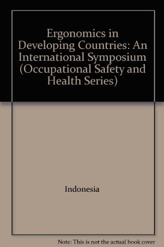 9789221057550: Ergonomics in Developing Countries: An International Symposium (Occupational Safety and Health Series)