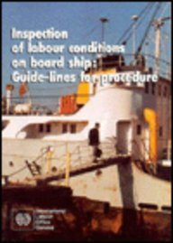 9789221070962: Inspection of Labour Conditions on Board Ship: Guide-Lines for Procedure