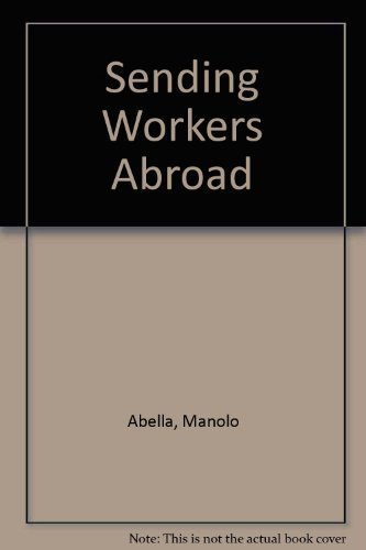 9789221085256: Sending Workers Abroad: A Manual for Low- and Middle-Income Countries