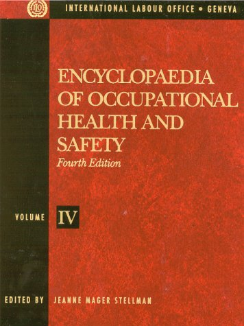 Encyclopaedia of Occupational Health and Safety -: Jeanne Mag Stellman