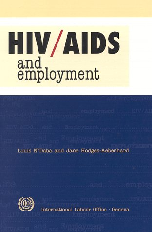 9789221103349: HIV/AIDS and Employment