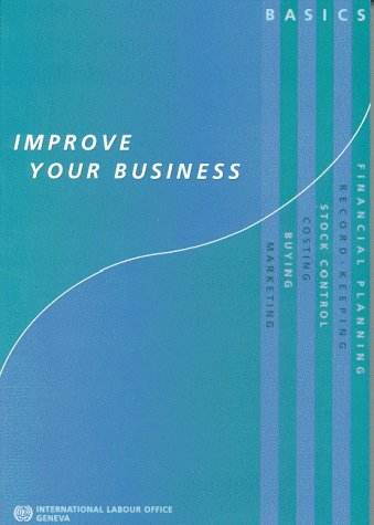 Improve Your Business. Basics (9221108538) by International Labor Office