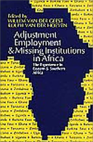9789221108580: Adjustment Employment & Missing Institutions in Africa: The Experience in Eastern and Southern Africa