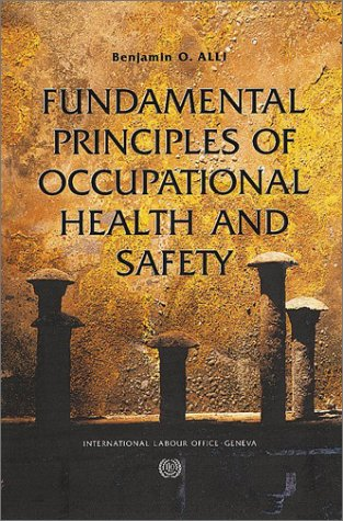 9789221108696: Fundamental Principles of Occupational Health and Safety