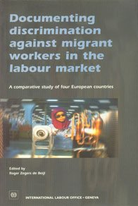 9789221113874: Documenting Discrimination Against Migrant Workers in the Labour Market: A Comparative Study of European Countries