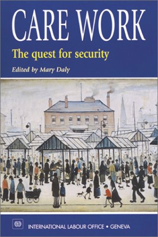 9789221114024: CARE WORK: The Quest for Security
