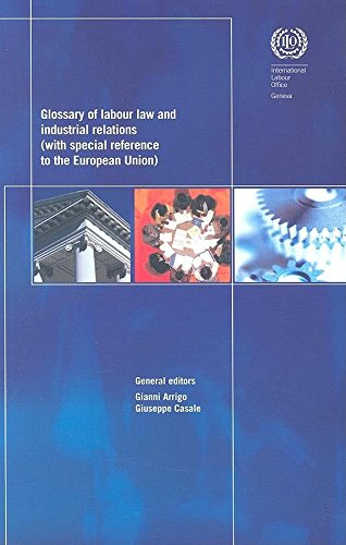 Glossary of Labour Law and Industrial Relations: Gianni Arrigo
