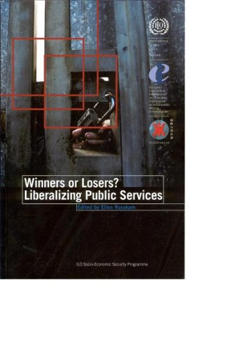 9789221174974: Winners Or Losers?: Liberalizing Public Services