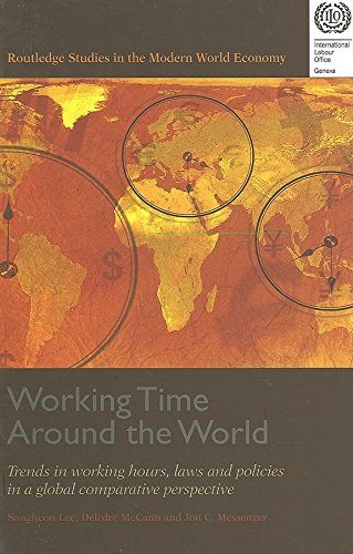 Working Time around the World: Trends in Working Hours, Laws and Policies in a Global Comparative ...