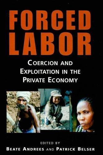 9789221201649: Forced Labor: Coercion and Exploitation in the Private Economy