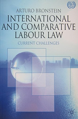 9789221212027: International and Comparative Labour Law: Current Challenges