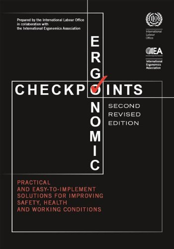 9789221226666: Ergonomic Checkpoints: Practical and Easy-To-Implement Solutions for Improving Safety, Health and Working Conditions