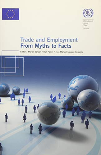 Trade and Employment: From Myths to Facts: Peters Jansen