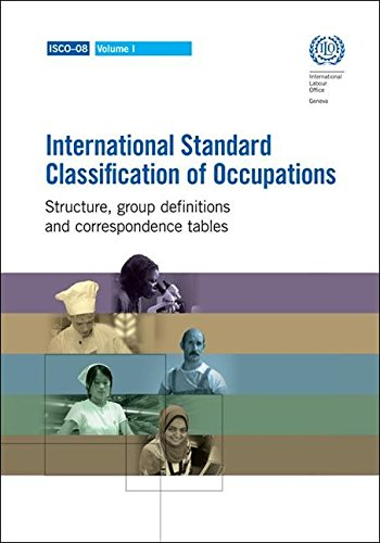 International Standard Classification of Occupations: Structure, Group Definitions and ...