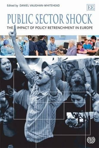 Public Sector Shock: The Impact of Policy Retrenchment in Europe