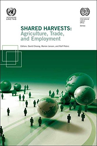 Shared Harvests: Agriculture, Trade, and Development (Paperback): International Labour Office