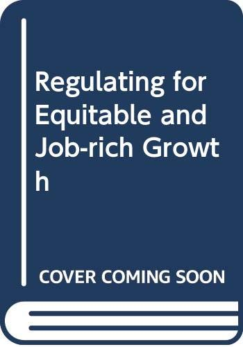9789221296461: Regulating for Equitable and Job-Rich Growth