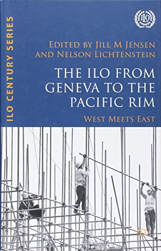 9789221296485: The ILO from Geneva to the Pacific Rim: West Meets East (International Labour Organization)