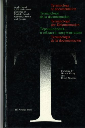 9789230012328: Terminology of Documentation: A Selection of 1200 Basic Terms Published in English, French, German, Spanish and Russian