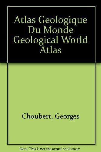 9789230999162: Atlas Geologique Du Monde Geological World Atlas