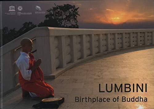 Lumbini, Birthplace of Buddha / Lumbini, lieu de naissance du Bouddha (World Heritage Series) ...