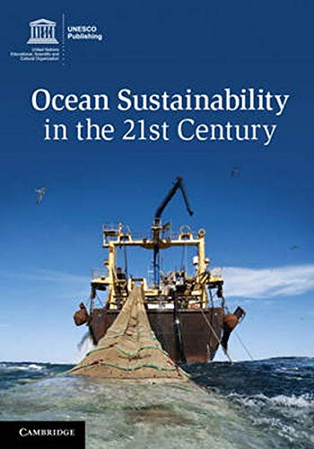 9789231000553: Ocean Sustainability In The 21st Century