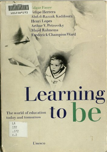 9789231010170: Learning to be: World of Education Today and Tomorrow