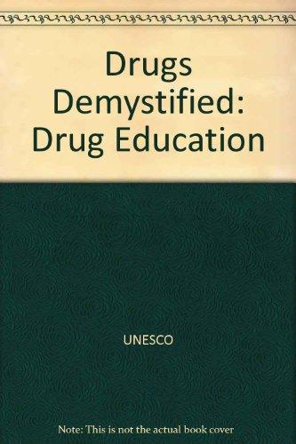 Drugs Demystified : Drug Education: Nowlis, Helen