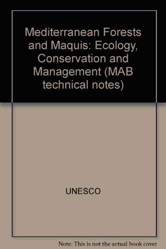 9789231013881: Mediterranean Forests and Maquis: Ecology, Conservation and Management (MAB technical notes)