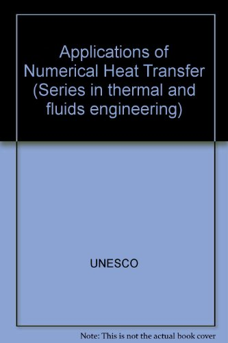 9789231013997: Applications of Numerical Heat Transfer