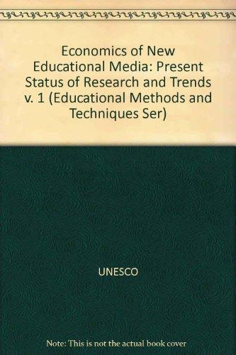 The Economics of New Educational Media: Present: UNESCO