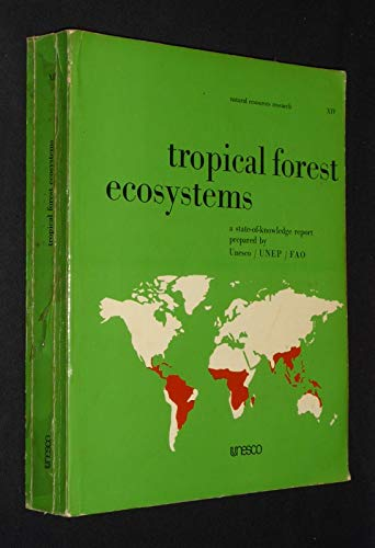 Tropical forest ecosystems: A state-of-knowledge report (Natural resources research ; 14): Unesco