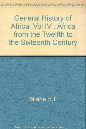 Africa from the Twelfth to Sixteenth Century: D.T. Niane