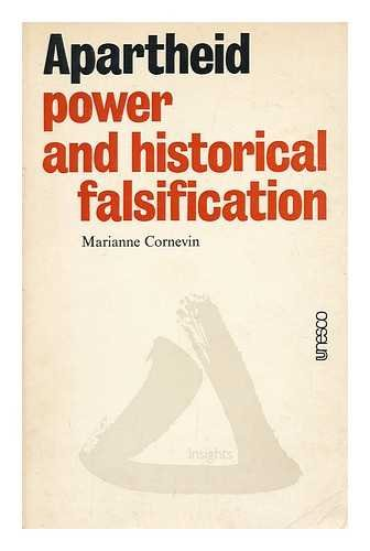 Apartheid: Power and historical falsification (Insights): Cornevin, Marianne