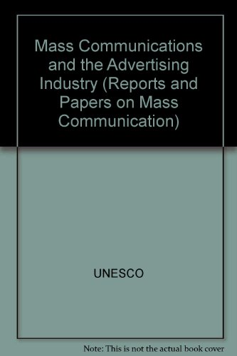 9789231022913: Mass Communications and the Advertising Industry (U1493)