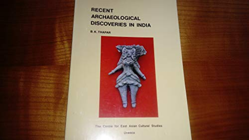 Recent Archaeological Discoveries in India/U1550: Thapar, B. K.