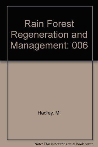 9789231026478: Rain Forest Regeneration and Management