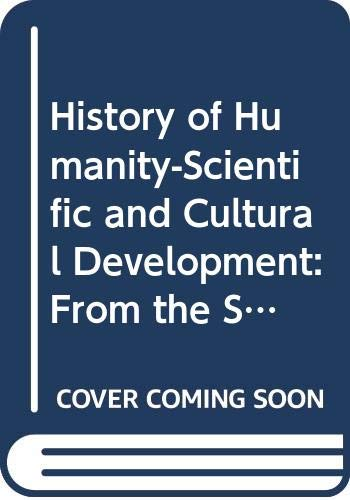 9789231028144: History of Humanity-Scientific and Cultural Development: From the Sixteenth to the Eighteenth Century (Vol 5)