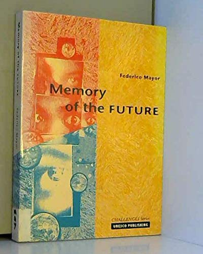 9789231030307: Memory of the Future (Challenges)