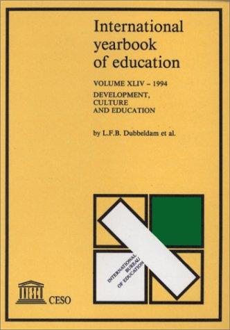 International Yearbook of Education, 1994: Development, Culture: Dubbeldam, L. F.