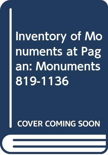 Inventory of Monuments at Pagan: Volume Four: Pierre Pichard