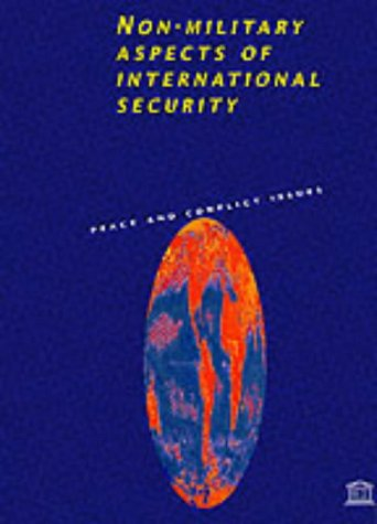 9789231030734: Non-Military Aspects of International Security (Peace & conflict issues)