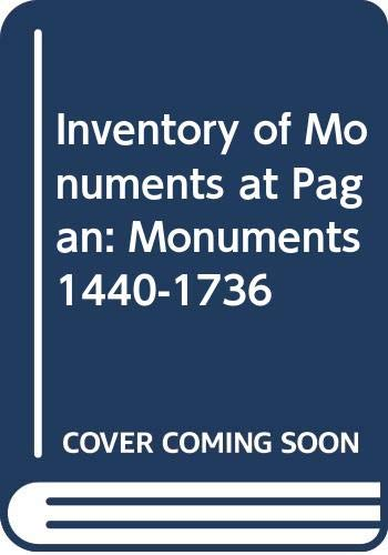Inventory of Monuments at Pagan: Volume Six: Pierre Pichard