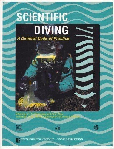 9789231032509: Scientific Diving: A General Code of Practice