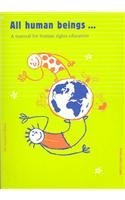All Human Beings...: A Manual for Human Rights Education (Teacher's Library) - UNESCO