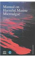 9789231038716: Manual on Harmful Marine Microalgae (Monographs on Oceanographic Methodology, 11)